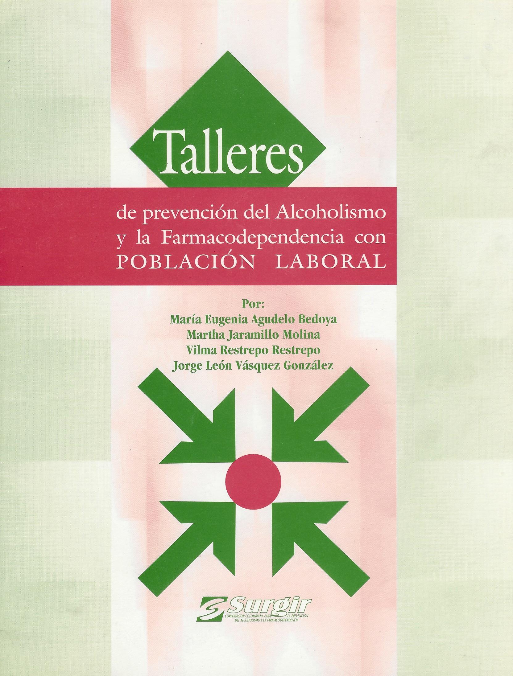 Taller de prevención de alcoholismo y farmacodependencia con población laboral